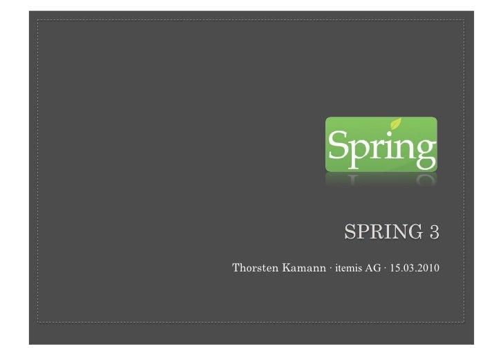 Spring 3 - Der dritte Frühling
