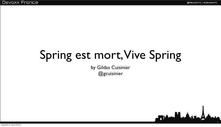 Spring est mort, Vive Spring à Devoxx France