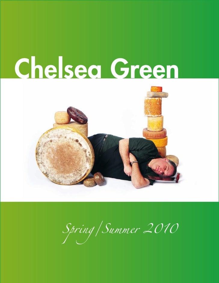Chelsea Green        Spring/Summer 2010