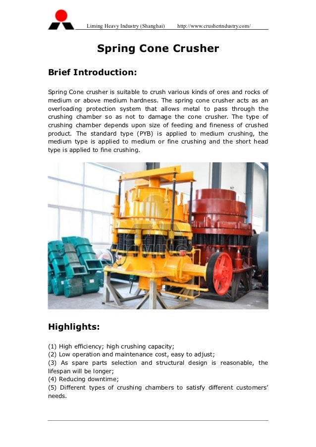 Liming Heavy Industry (Shanghai)   http://www.crusherindustry.com/                 Spring Cone CrusherBrief Introduction:S...