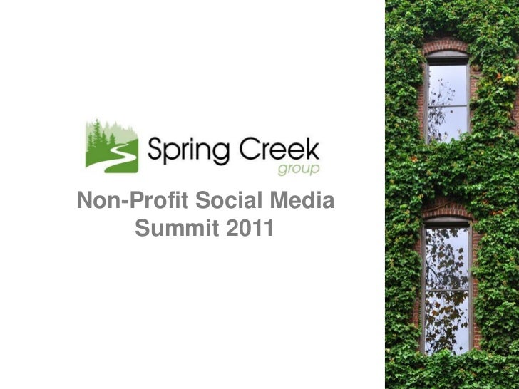Spring Creek Group Social Media Non-Profit Summit 2-24-2011