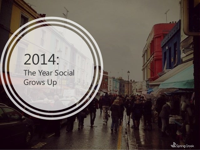2014:  The Year Social Grows Up