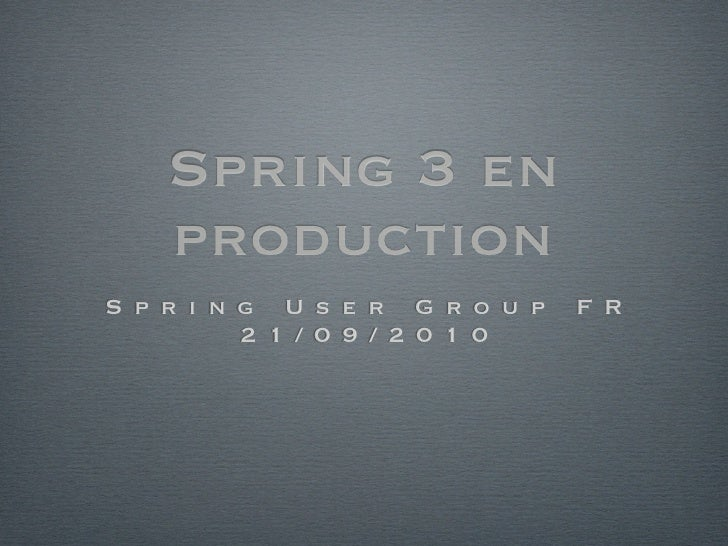 Spring 3 en production