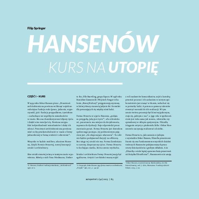 """Filip Springer  Hansenów kurs na utopię  Część I– Kurs W1959 roku Oskar Hansen pisze: """"Przestrzeń architektoniczna powin..."""