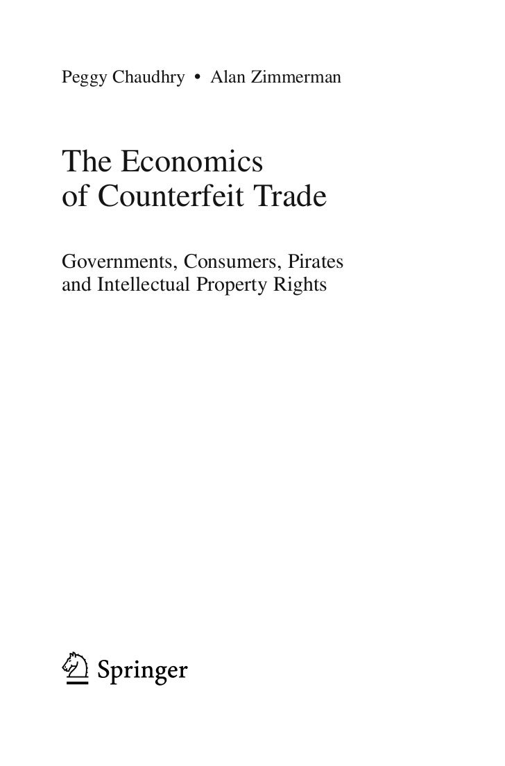 Springer verlag the economics of counterfeit trade(bbs)