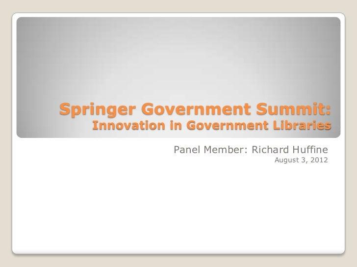 Springer govt summit 2012 huffine slideshare