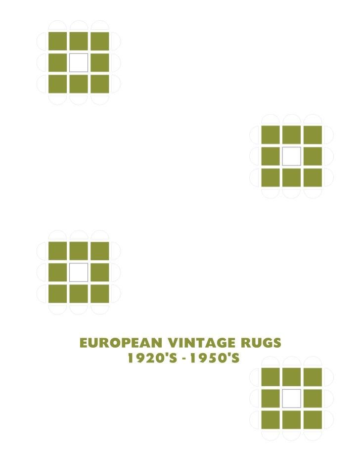 EUROPEAN VINTAGE RUGS 1920S - 1950S