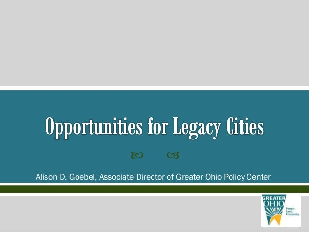   Alison D. Goebel, Associate Director of Greater Ohio Policy Center