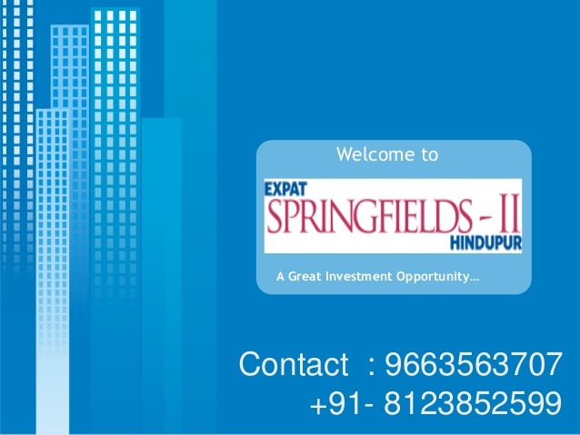Welcome to  A Great Investment Opportunity…Contact : 9663563707    +91- 8123852599