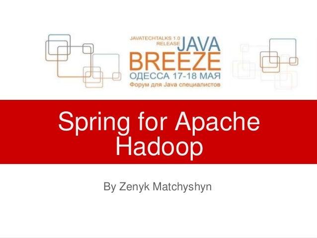 Spring for Apache Hadoop