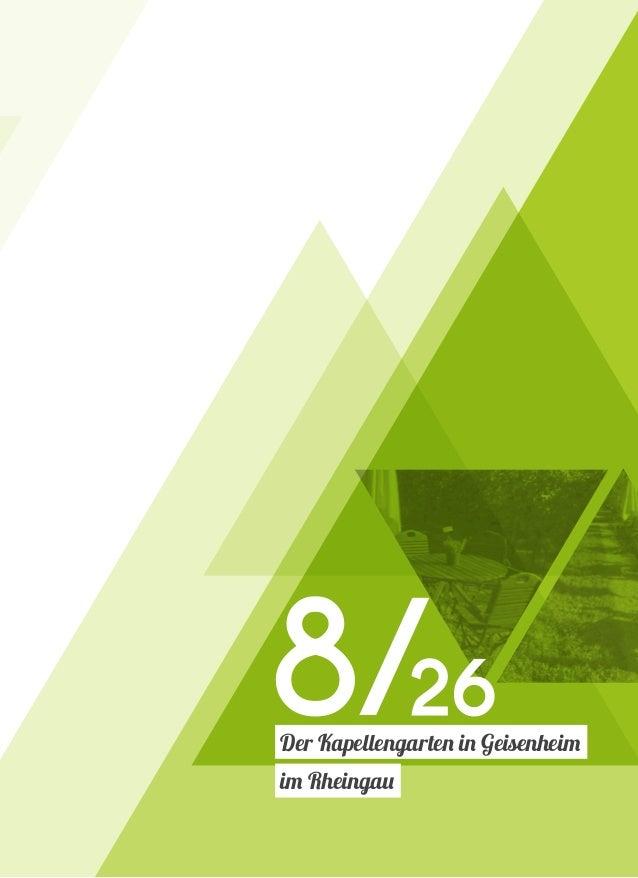 8/26 Der Kapellengarten in Geisenheim im Rheingau