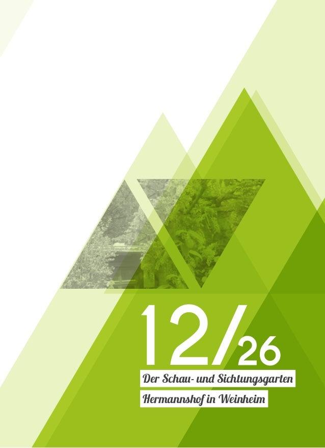 Der Schau- und Sichtungsgarten Hermannshof in Weinheim 12/26