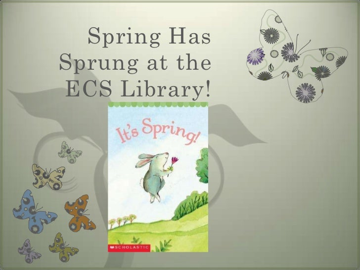 Spring Has Sprung at the ECS Library!<br />