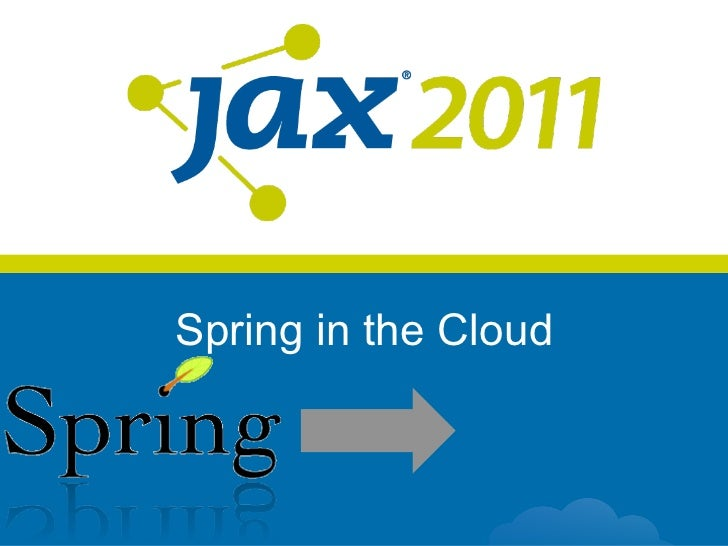 Spring in the Cloud