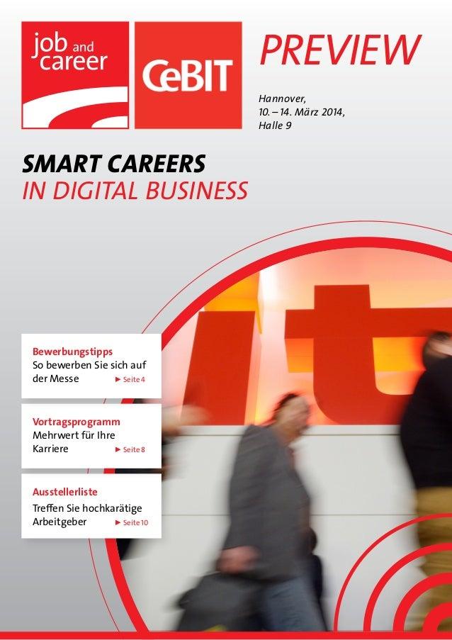 Preview Hannover, 10.–14. März 2014, Halle 9  SMART CAREERS in Digital Business  Bewerbungstipps So bewerben Sie sich au...