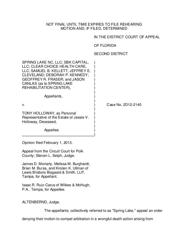 NOT FINAL UNTIL TIME EXPIRES TO FILE REHEARING                      MOTION AND, IF FILED, DETERMINED                      ...