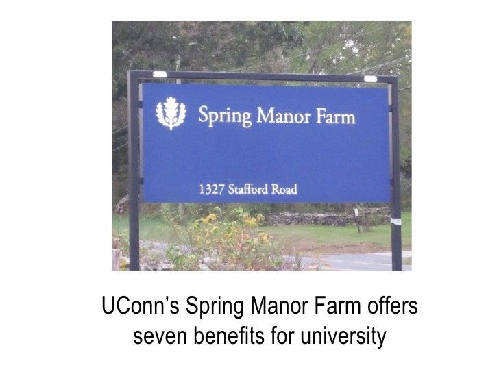 UConn's Spring Manor Farm offers seven benefits for university