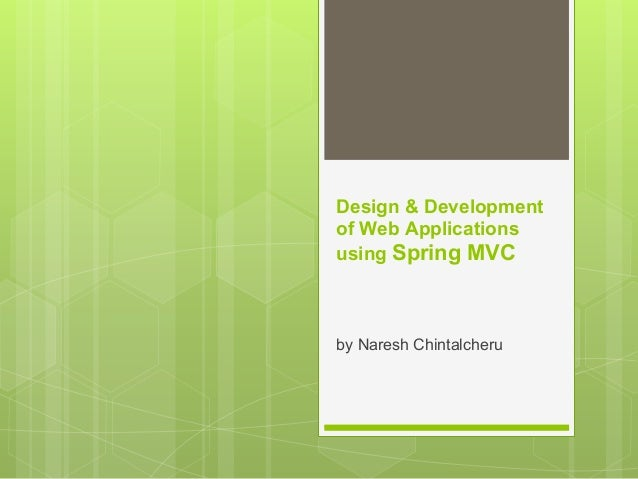 Design & Development of Web Applications using SpringMVC