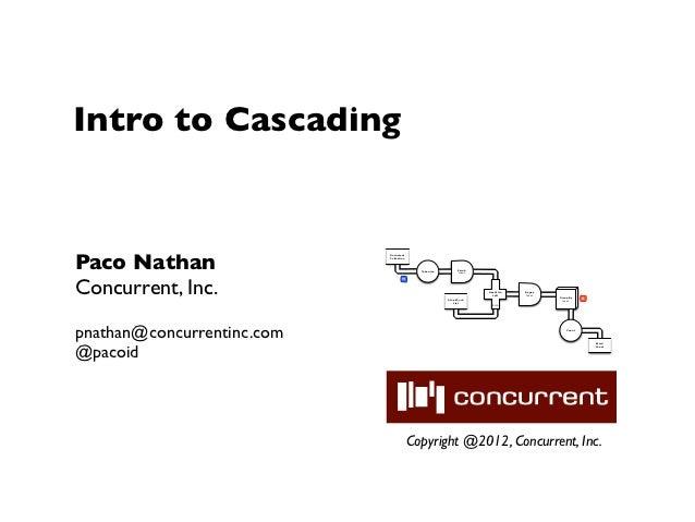 Intro to Cascading (SpringOne2GX)