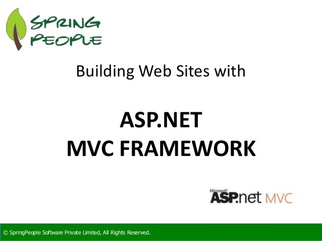 SpringPeople Building Web Sites with ASP.NET MVC FRAMEWORK