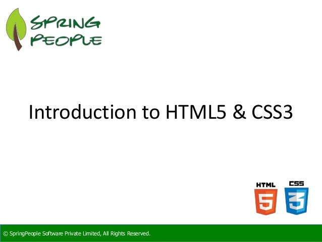 SpringPeople Introduction to HTML5 & CSS3