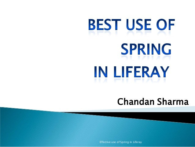 Effective use of Spring in Liferay Chandan Sharma