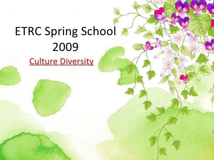 Spring school 2009