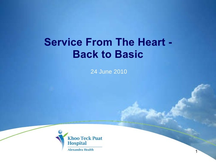Service From The Heart - Back to Basic 24 June 2010
