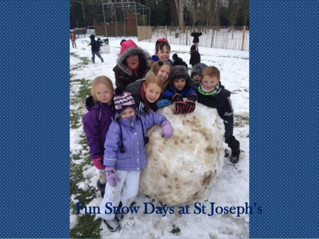Fun Snow Days at St Joseph's