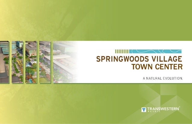 Springwood Village Town Center!