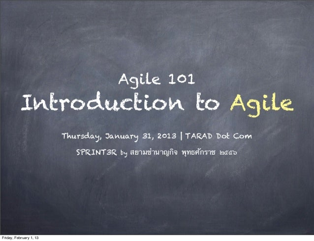 Agile 101          Introduction to Agile                         Thursday, January 31, 2013 | TARAD Dot Com               ...
