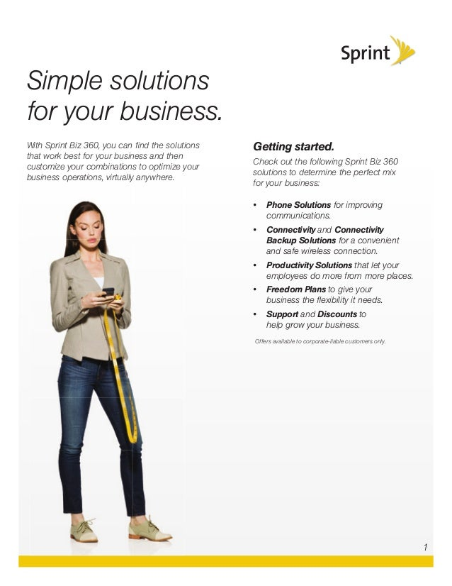 With Sprint Biz 360, you can find the solutions that work best for your business and then customize your combinations to op...