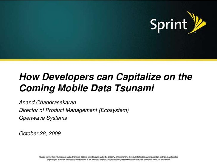 How Developers can Capitalize on the coming Mobile Data Tsunami - Openwave 2009