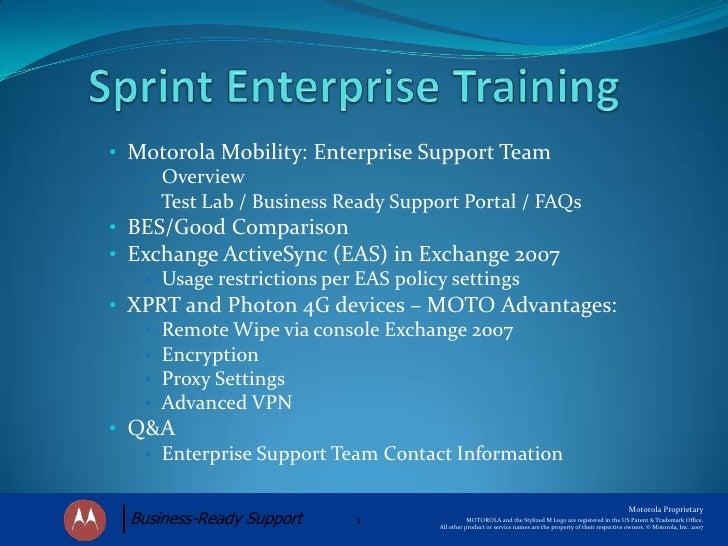 Sprint Enterprise Training<br /><ul><li>  Motorola Mobility: Enterprise Support Team