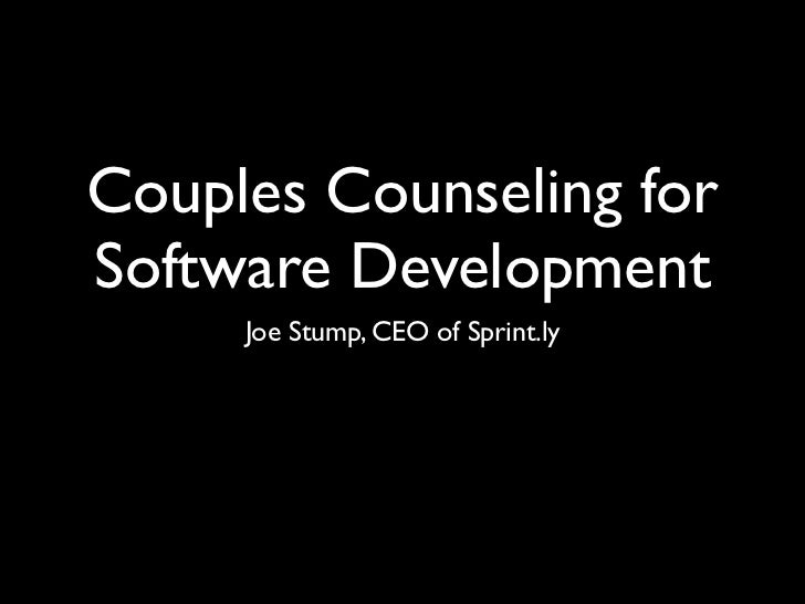 Couples Counseling forSoftware Development     Joe Stump, CEO of Sprint.ly