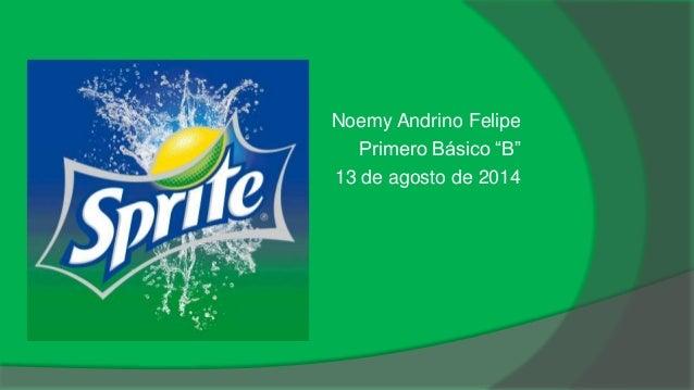 "Noemy Andrino Felipe  Primero Básico ""B""  13 de agosto de 2014"