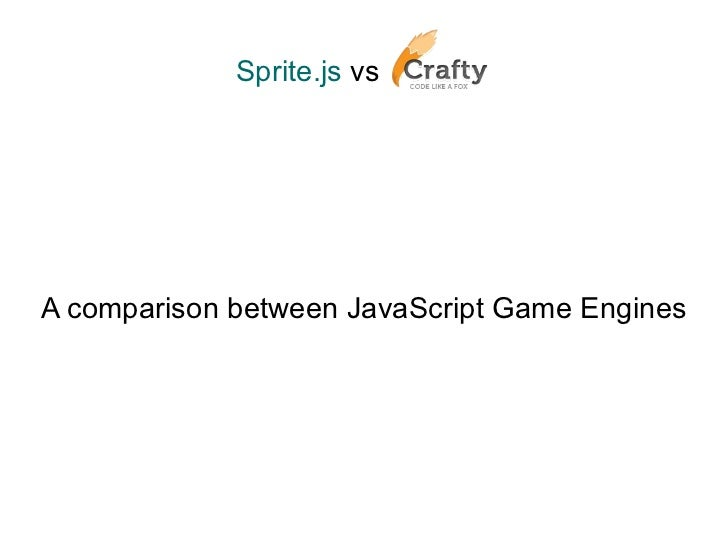 Sprite js vs craftyjs