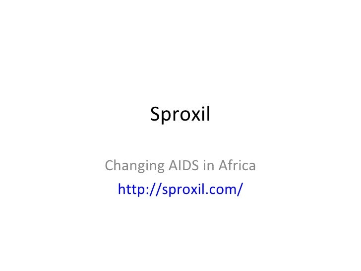 Sproxil Changing AIDS in Africa http://sproxil.com/