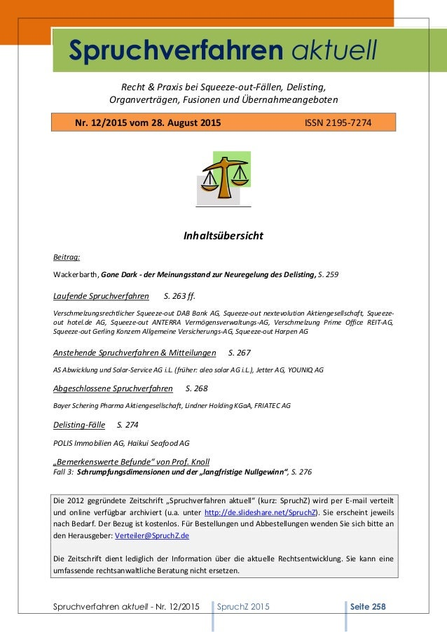 Spruchverfahren aktuell - Nr. 12/2015 SpruchZ 2015 Seite 258 Recht & Praxis bei Squeeze-out-Fällen, Delisting, Organverträ...