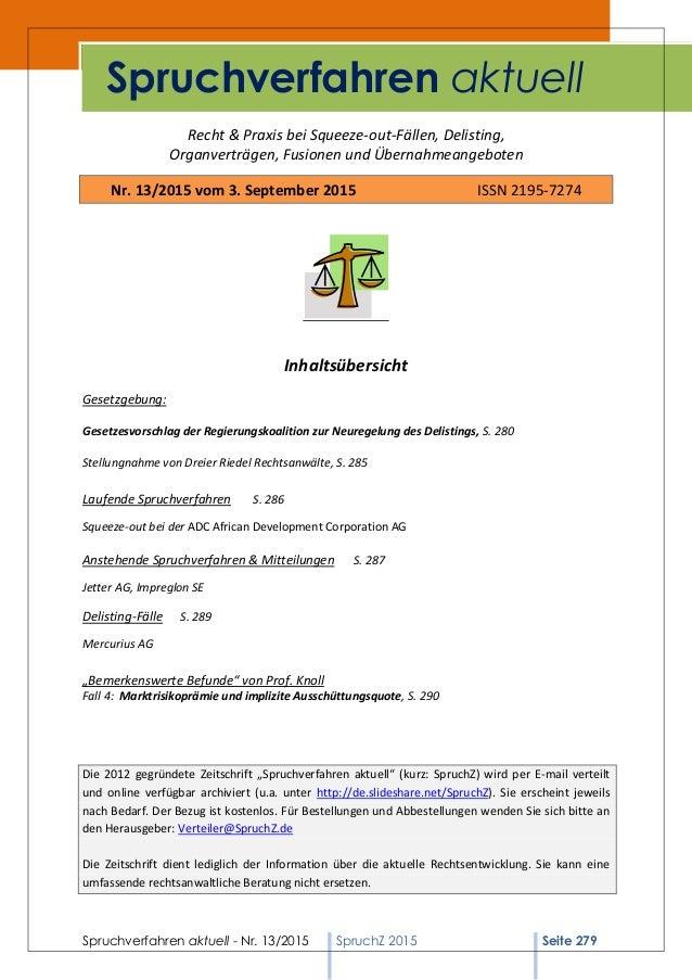 Spruchverfahren aktuell - Nr. 13/2015 SpruchZ 2015 Seite 279 Recht & Praxis bei Squeeze-out-Fällen, Delisting, Organverträ...