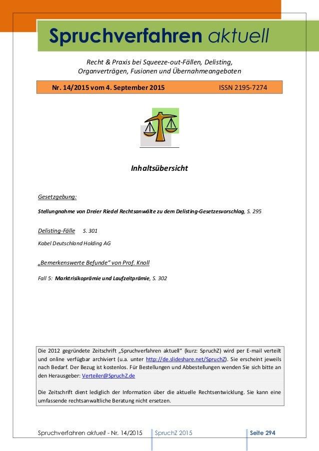 Spruchverfahren aktuell - Nr. 14/2015 SpruchZ 2015 Seite 294 Recht & Praxis bei Squeeze-out-Fällen, Delisting, Organverträ...
