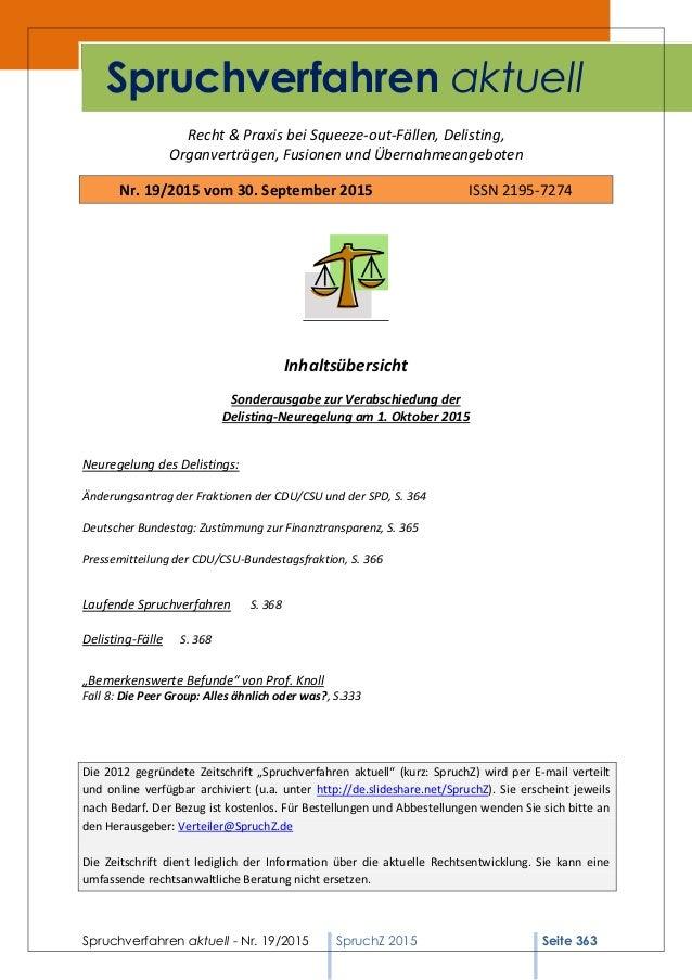 Spruchverfahren aktuell - Nr. 19/2015 SpruchZ 2015 Seite 363 Recht & Praxis bei Squeeze-out-Fällen, Delisting, Organverträ...