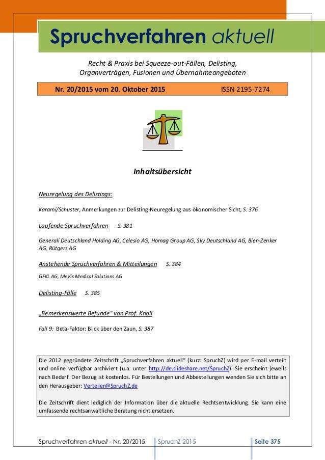 Spruchverfahren aktuell - Nr. 20/2015 SpruchZ 2015 Seite 375 Recht & Praxis bei Squeeze-out-Fällen, Delisting, Organverträ...