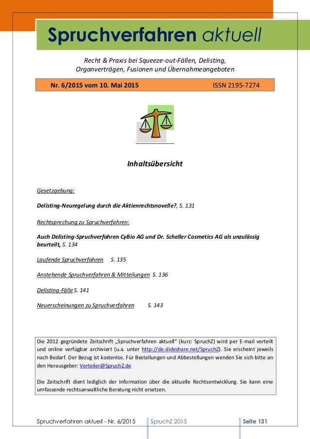 Spruchverfahren aktuell - Nr. 6/2015 SpruchZ 2015 Seite 131 Recht & Praxis bei Squeeze-out-Fällen, Delisting, Organverträg...