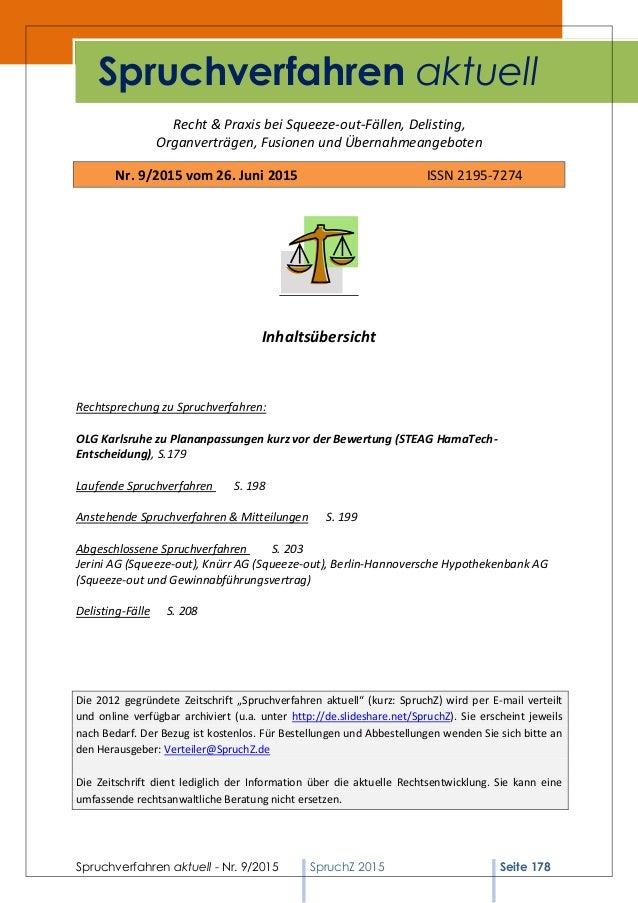 Spruchverfahren aktuell - Nr. 9/2015 SpruchZ 2015 Seite 178 Recht & Praxis bei Squeeze-out-Fällen, Delisting, Organverträg...