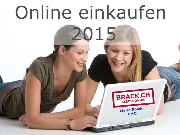 Online einkaufen  2015 Malte Polzin CMO
