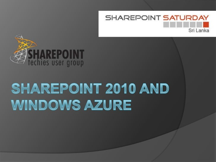 SPS- Share Point 2010 and Windows Azure