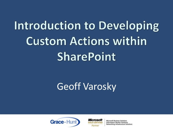 Introduction To Developing Custom Actions Within SharePoint