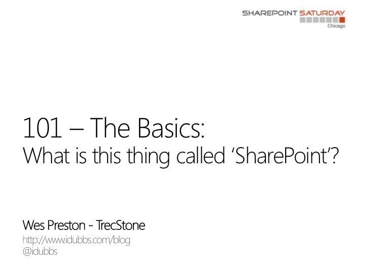SharePoint Saturday Chicago 2011: SharePoint 101