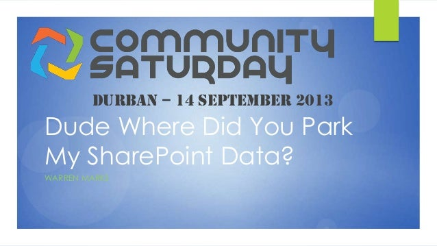 SharePoint Saturday Durban Presentation